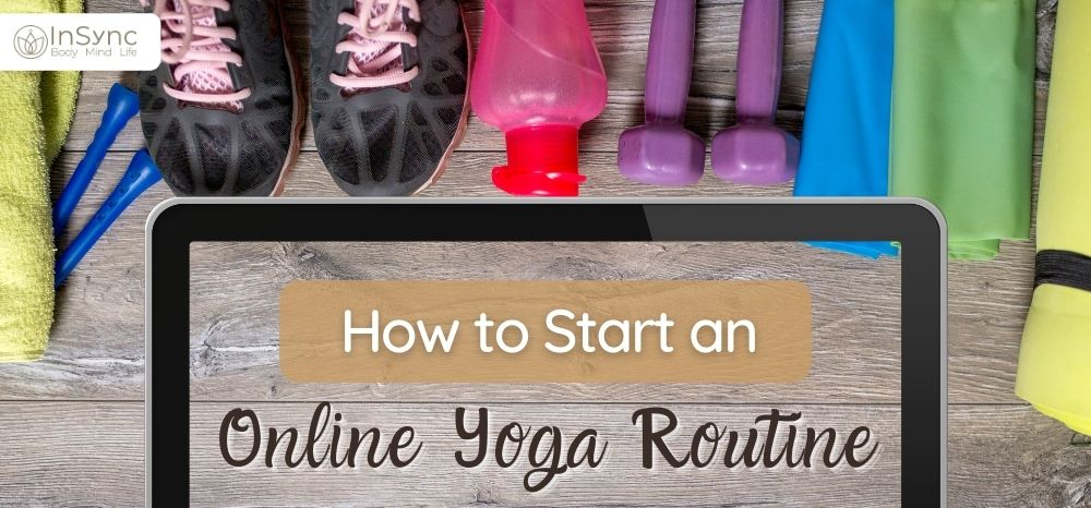 How to Start an Online Yoga Routine