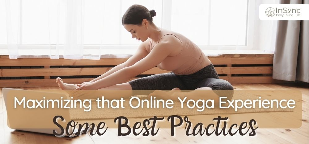 Maximizing that Online Yoga Experience: Some Best Practices